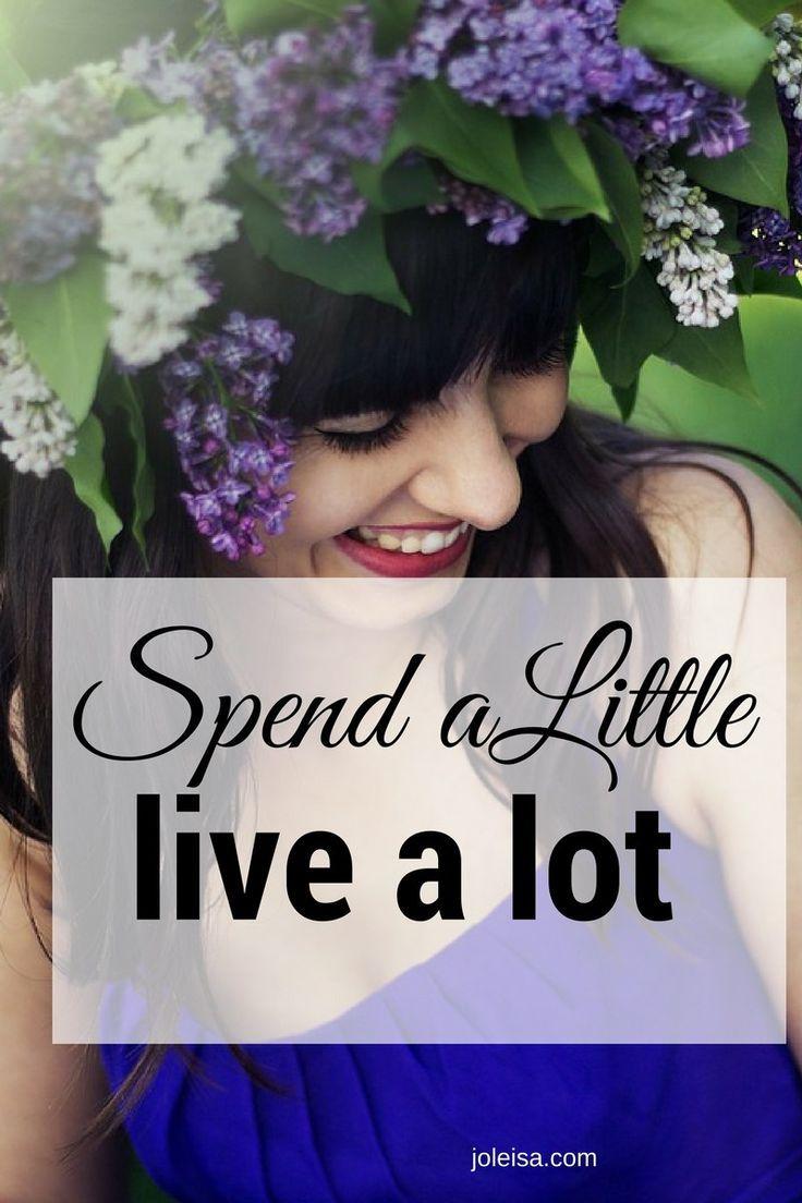 Spend a Little, Live a lot