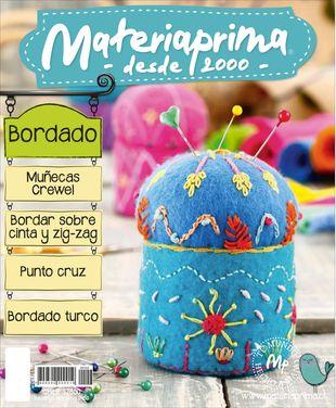 Revista Materiaprima N°153 Bordado Muñecas Crewel  Bordar sobre cinta y zig zag  Punto Cruz  Bordado turco
