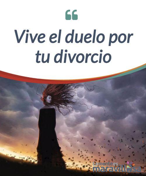 Vive el duelo por tu divorcio El #divorcio es un acto que conjuga demasiadas emociones al mismo tiempo. Debes permitirte #vivir cada uno de ellas y buscar #ayuda si es necesario. #Emociones
