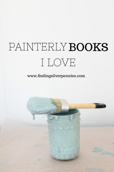 Painterly Books I LOVE I Finding Silver Pennies