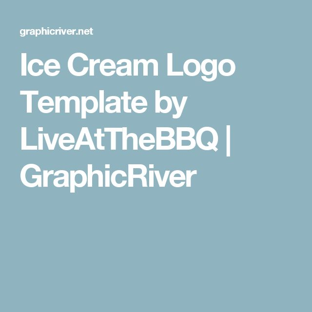 Ice Cream Logo Template by LiveAtTheBBQ | GraphicRiver