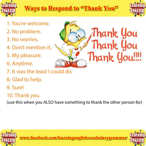 ways to say to respond to someone saying thank you grammar