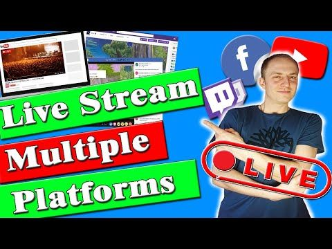 Live Stream To Multiple Platforms At The Same Time How To Simulcast 30 Platforms In 2020 Youtube Streaming Youtube Live Platform
