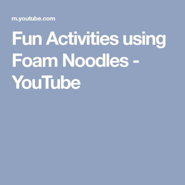 Fun Activities using Foam Noodles - YouTube