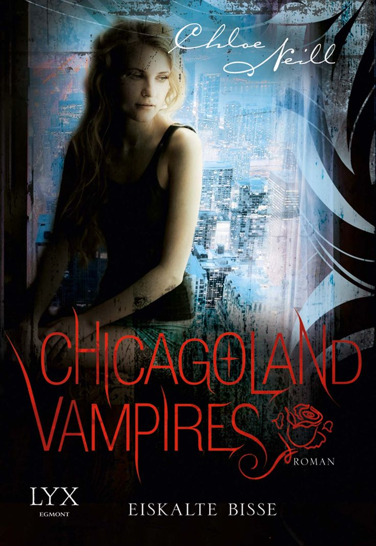 Chloe Neill - Chicagoland Vampires - Eiskalte Bisse (Band 06)