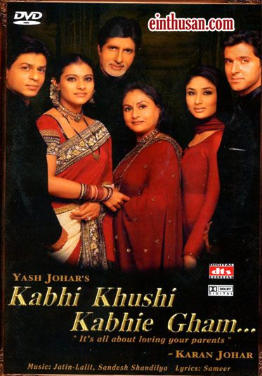 Kabhi Khushi Kabhi Gham (Sometimes happy, Sometimes sad)