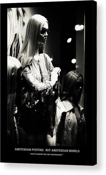 Amsterdam Posters. Hot Amsterdam Models Acrylic Print by Jenny Rainbow.  All acrylic prints are professionally printed, packaged, and shipped within 3 - 4 business days and delivered ready-to-hang on your wall. Choose from multiple sizes and mounting options.