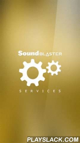Sound Blaster Services  Android App - playslack.com ,  Sound Blaster Services manages the communication between an Android device and Sound Blaster devices. It supports simultaneous access from multiple applications, thus eliminating conflicts. It also allows third party application developers to develop applications for the Sound Blaster range of products.Requirements:- Devices with Android 2.3 or above- Devices with Bluetooth capability- Creative Sound Blaster Bluetooth devices- Devices…
