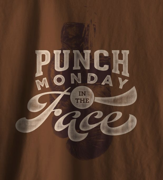 Punch Monday in the Face Typography Design