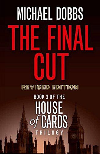 The Final Cut (House of Cards Trilogy, Book 3) by Michael...