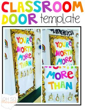 """Inspire your students and tell them how special they are with this classroom door quote template featuring the words of the amazing song by Britt Nicole, """"You're Worth More Than Gold."""" Included are: Black & White templates to print the letters onto colored 8.5"""" x 11"""" paper"""