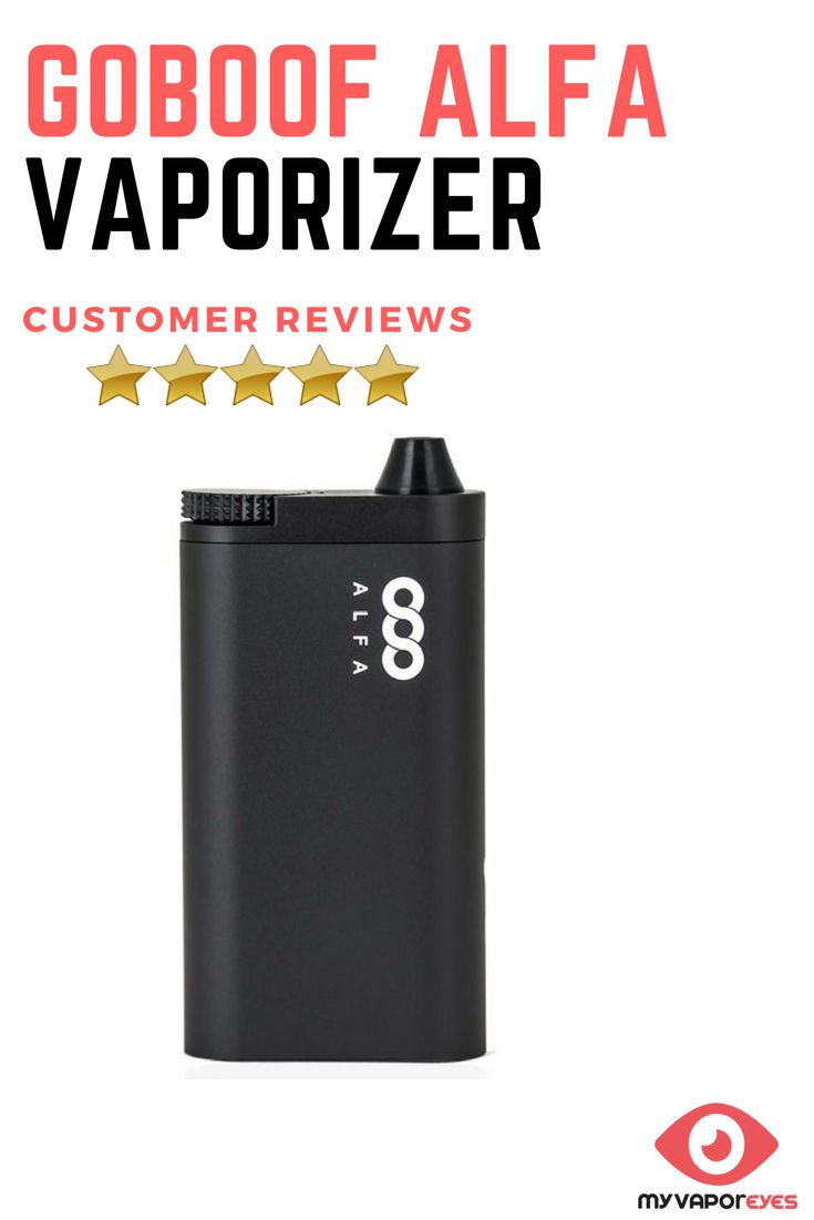 Vaporizer review-Goboof Alfa Vaporizer Review. Read on what users think about the Goboof Alfa. One of the most simple to use vaporizer, featuring smart puff technology. To ensure you stay in control, the Alfa has a first-in-class rotary dial.