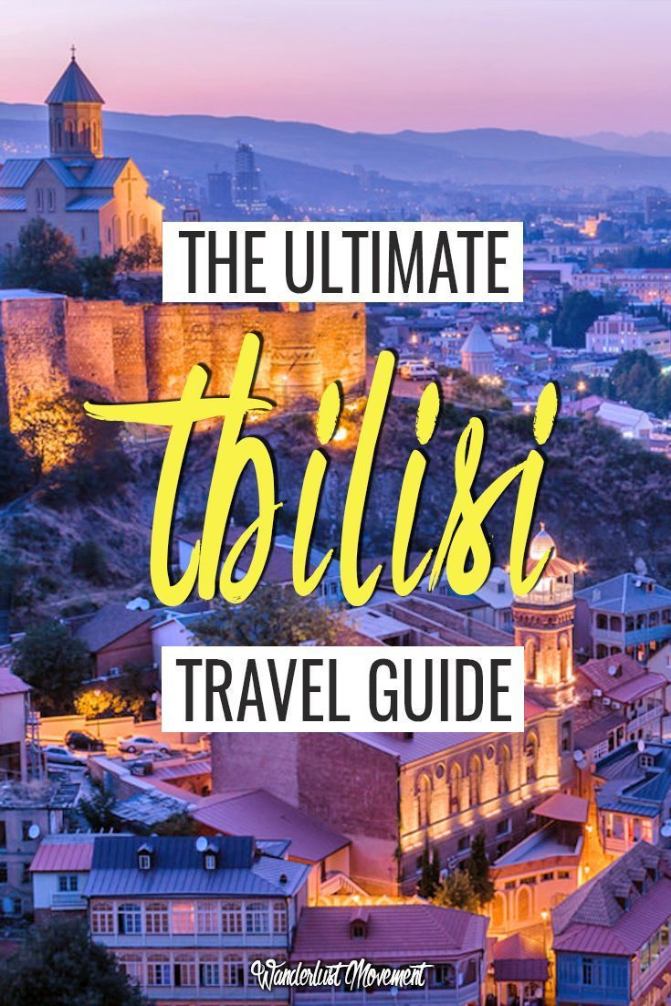 The Ultimate Tbilisi, Georgia Travel Guide | The Dining Traveler