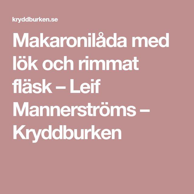 Makaronilåda med lök och rimmat fläsk – Leif Mannerströms – Kryddburken