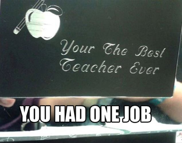 You had one job...  Love this one!