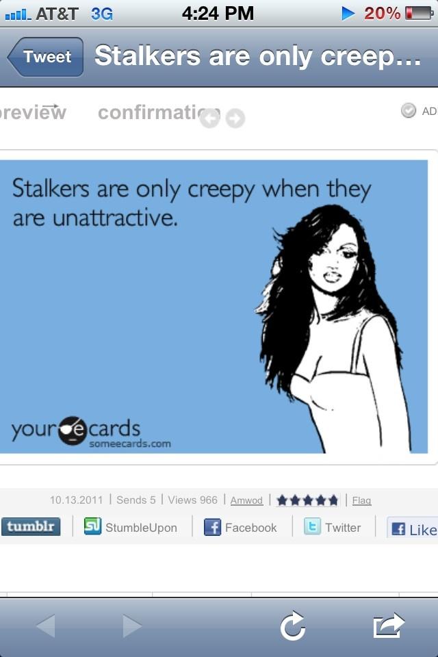 Stalkers. haha