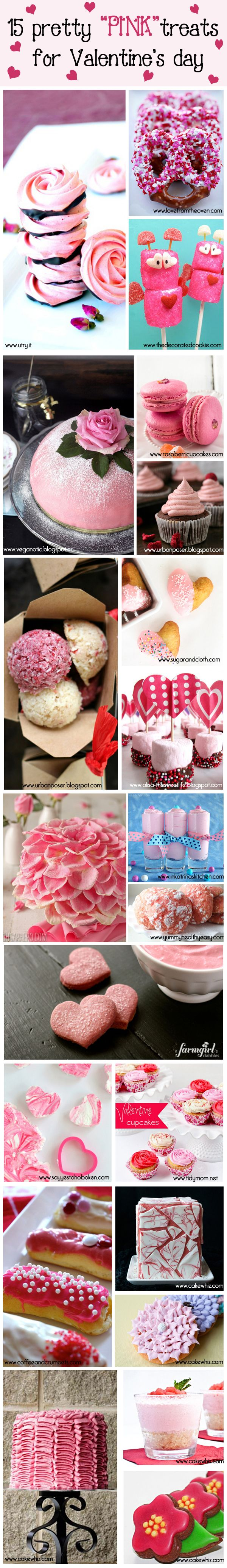 15 PRETTY PINK treats for Valentine's Day. There is something in here for everyone... cakes, cupcakes, cookies, macarons....