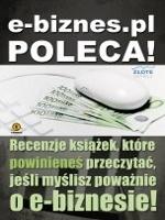 e-biznes.pl poleca! / Mariusz i Renata Ludwińscy    Recenzje książek, które powinieneś przeczytać, jeśli myślisz poważnie o e-biznesie!