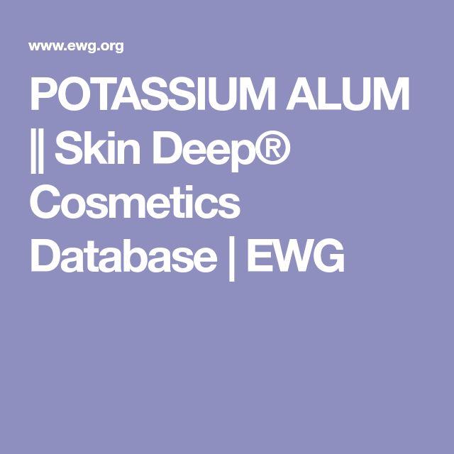 POTASSIUM ALUM    Skin Deep® Cosmetics Database   EWG
