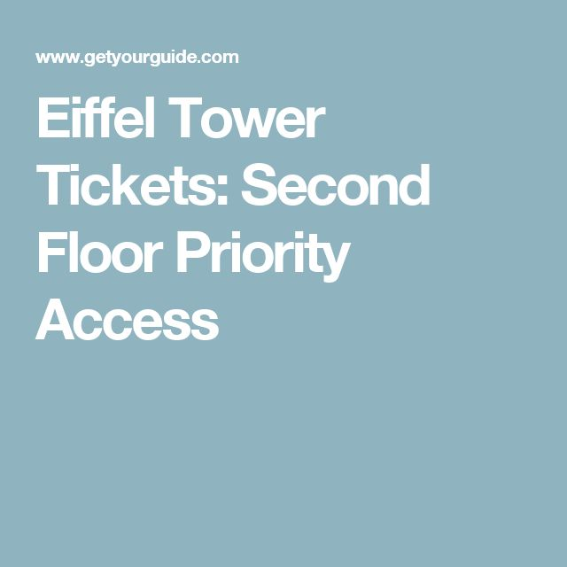 Eiffel Tower Tickets: Second Floor Priority Access