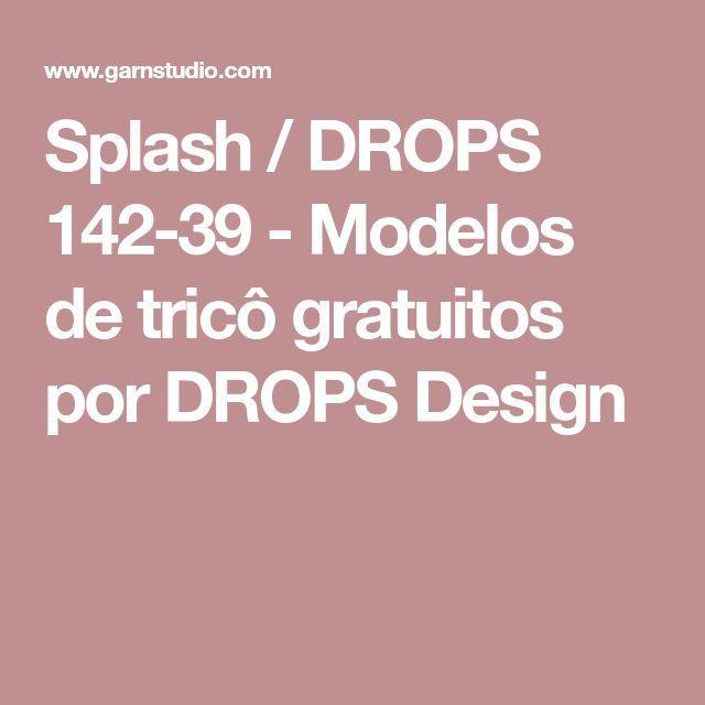 Splash / DROPS 142-39 - Modelos de tricô gratuitos por DROPS Design