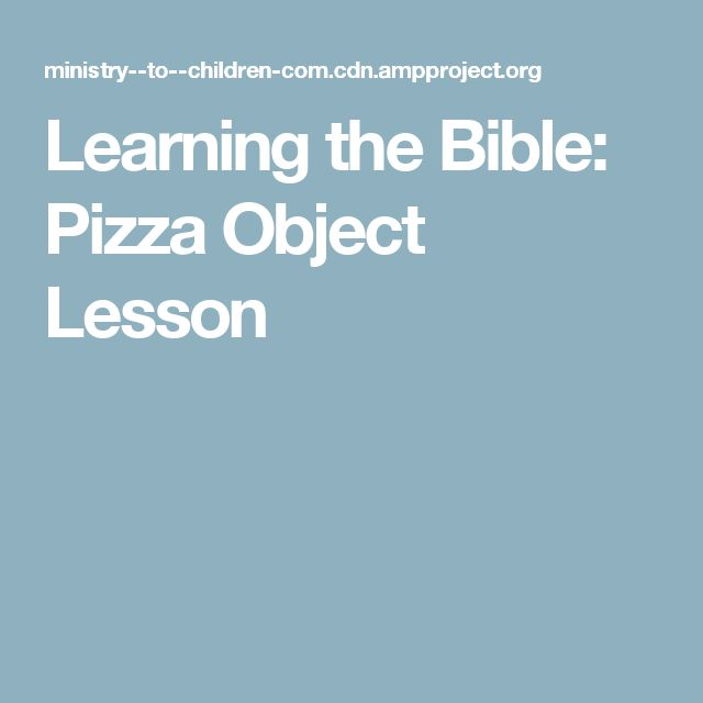 Learning the Bible: Pizza Object Lesson