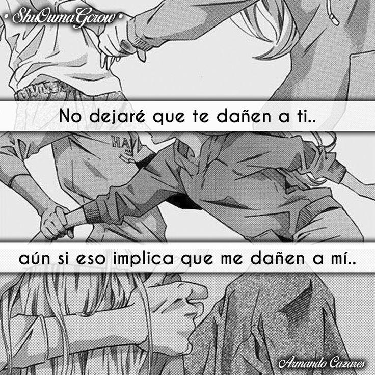 No dejare #ShuOumaGcrow #Anime #Frases_anime #frases