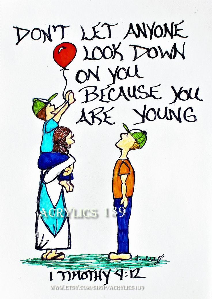 """Don't let anyone look down on you because you are young, but set an example for the believers in speech, in conduct, in love, in faith and in purity. 1 Timothy 4:12 (scripture doodle of encouragement, Bible Art Journaling, Bible Study, Sunday School, Devotional, Children's Church, VBS, Youth Group"