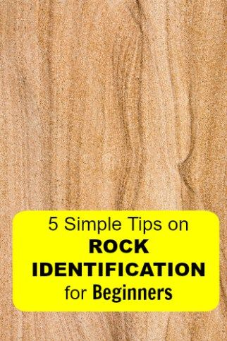 Rock identification for beginners.  5 Simple tips.