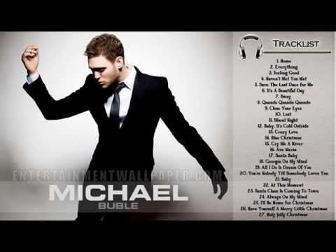 Michael buble most famous songs
