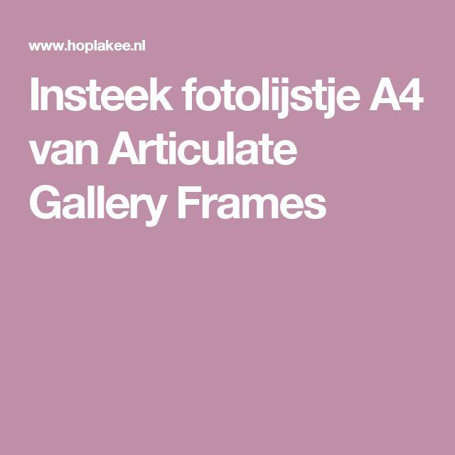 Insteek fotolijstje A4 van Articulate Gallery Frames