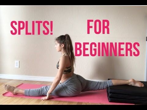 How To: GET YOUR SPLITS QUICKLY!!【for Beginners】 - YouTube