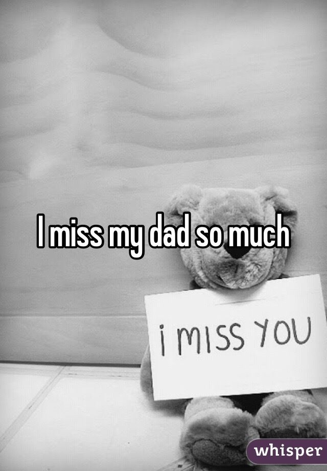 17 best images about i miss you dad on pinterest dads