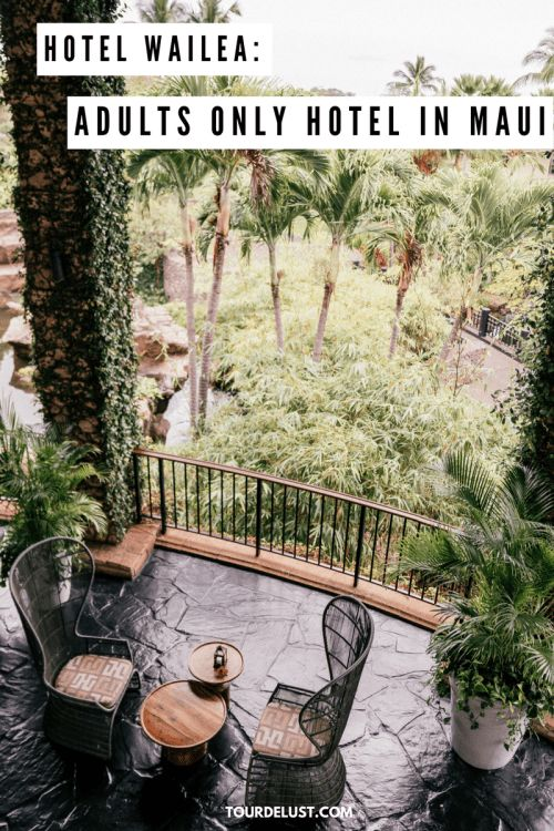 Hotel Wailea: Adults Only Hotel in Maui