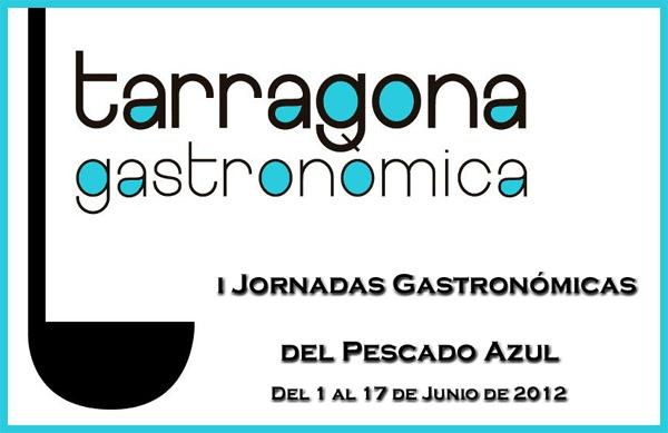 I Jornadas del Pescado Azul de Tarragona 2012  http://www.culturamas.es/ocio/2012/05/31/i-jornadas-del-pescado-azul-de-tarragona-2012/