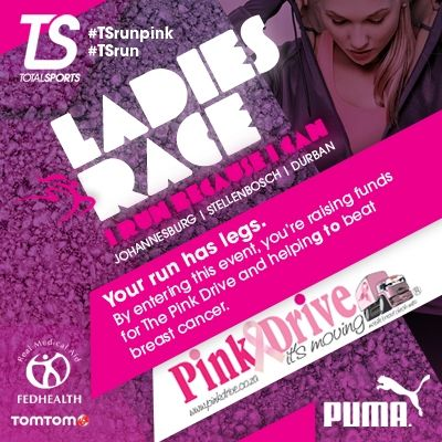 Your run has legs. By entering this event, you're raising funds for The Pink Drive and helping to beat breast cancer. #TSrun #TSrunpink
