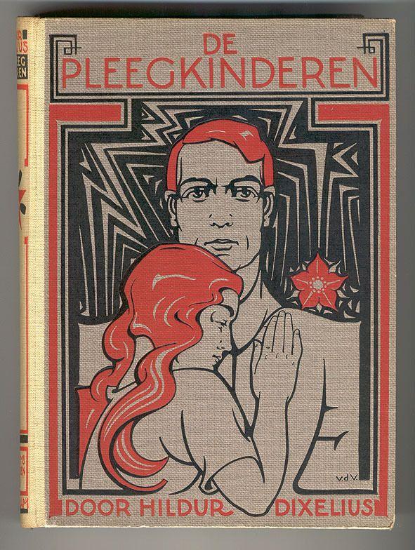 The Foster Children.  De pleegkinderen door Hildur Dixelius, bandontwerp: Nicolaas van de Vecht (1932)