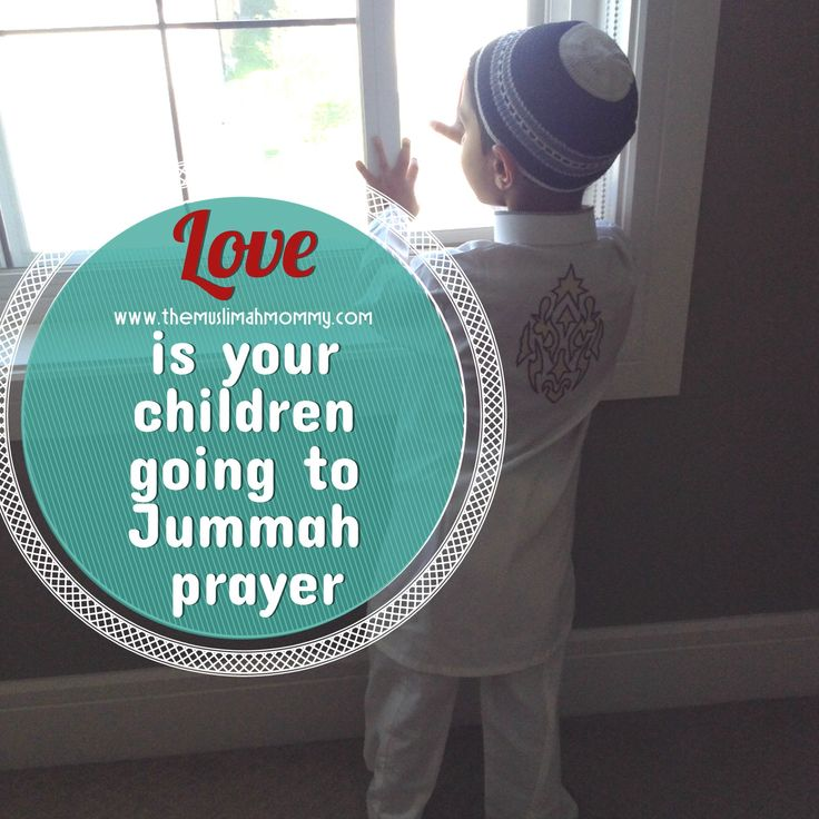 Love is your children going to the  Jummah prayer
