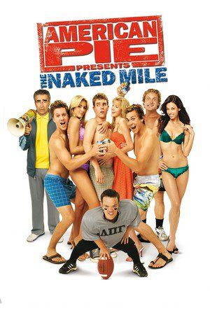 American Pie Presents: The Naked Mile | Movies Online