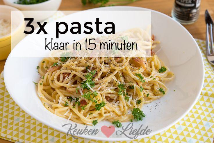 De volgende drie pastagerechten zet je binnen 15 minuten op tafel, zijn goedkoop en ook nog eens ontzettend lekker!