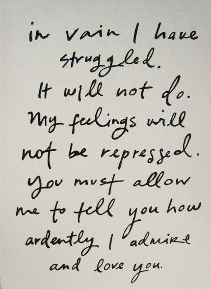 The best line from Pride and Prejudice.