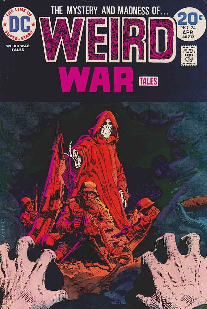 Weird War Tales was a war comic book title with supernatural overtones published by DC Comics which ran from September 1971 to June 1983.    The title was an anthology series that told war related stories with science fiction, horror, mystery and suspense. Changes in the Comics Code Authority made the use of horror elements possible.    Each issue was hosted by Death, usually depicted as a skeleton dressed in a different military uniform each issue.