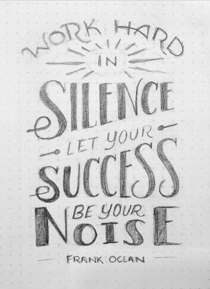 Work Hard In Silence, Let Your Success Be Your Noise // WIP // Courtney Blair