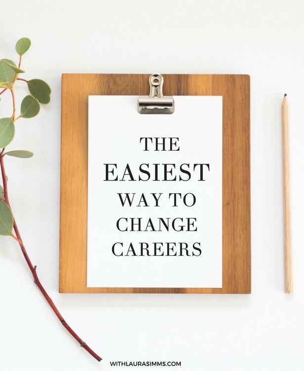 Changing careers is overwhelming. If you are on the hunt for a new job in a new field, jump over to this blog and get my tip for the easiest way to change careers.