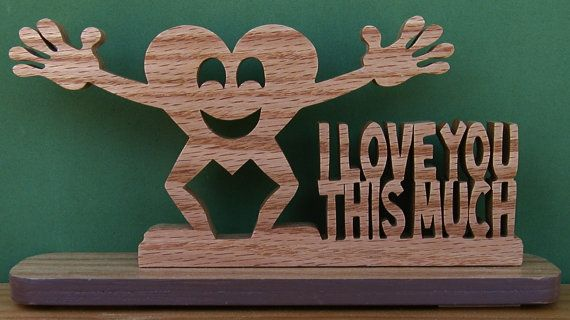 I Love You This Much Desk Sign Cut On Scroll Saw Desks Interiors Inside Ideas Interiors design about Everything [magnanprojects.com]