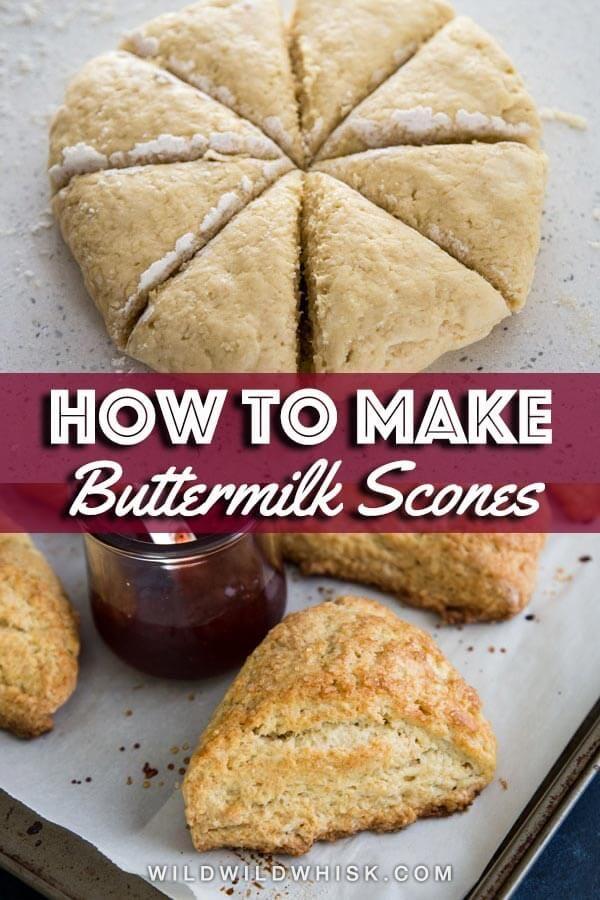 How To Make Buttermilk Scones Wild Wild Whisk Recipe In 2020 Buttermilk Scone Recipe Scones Scone Recipe
