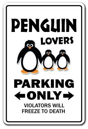"PENGUIN LOVERS Parking Sign gag novelty gift funny zoo animal artic bird by ZANYSIGNS. $8.99. Proudly Manufactured in the U.S.A.. Top Quality Sign. The Ultimate Gag Gift!. Brand New Sign: 12"" x 8"". This is a brand new 12"" tall and 8"" wide sign. Our novelty signs are made from outdoor durable plastic with professional grade vinyl graphics. These signs will never rust or fade, perfect inside or out (4-5 years outdoors)! The sign has round corners and a hole pre-drilled for..."
