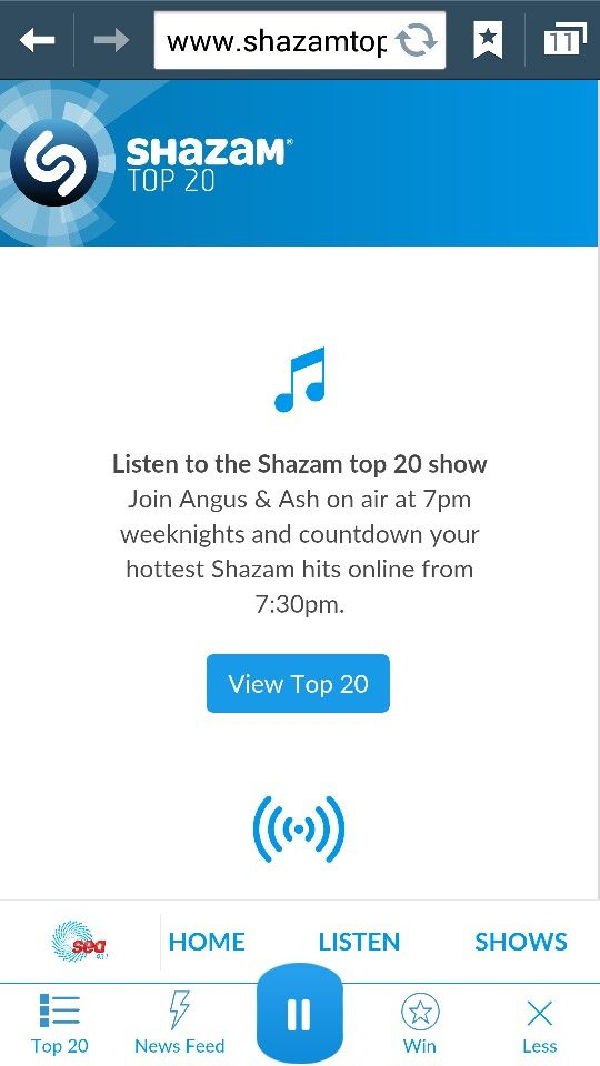 Listening to Shazam Top 20 rn!!! SO FREAKING EXCITED! !!!!!
