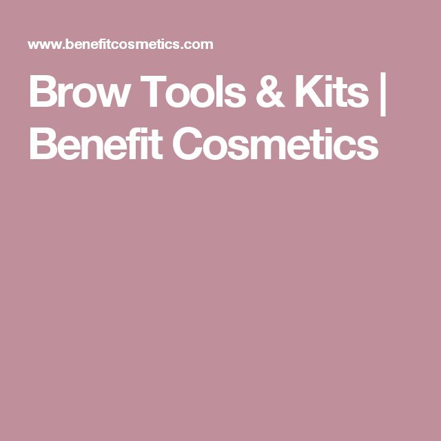 Brow Tools & Kits | Benefit Cosmetics