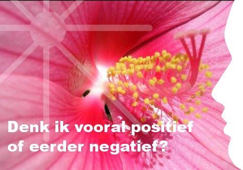 Mijn inspiratie: Denk ik vooral positief of eerder negatief?